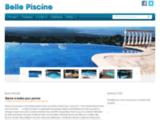 Belle Piscine : le blog des fans de piscines déco